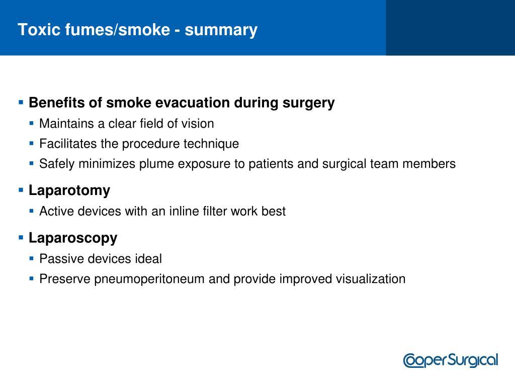 Toxic fumes/smoke - summary