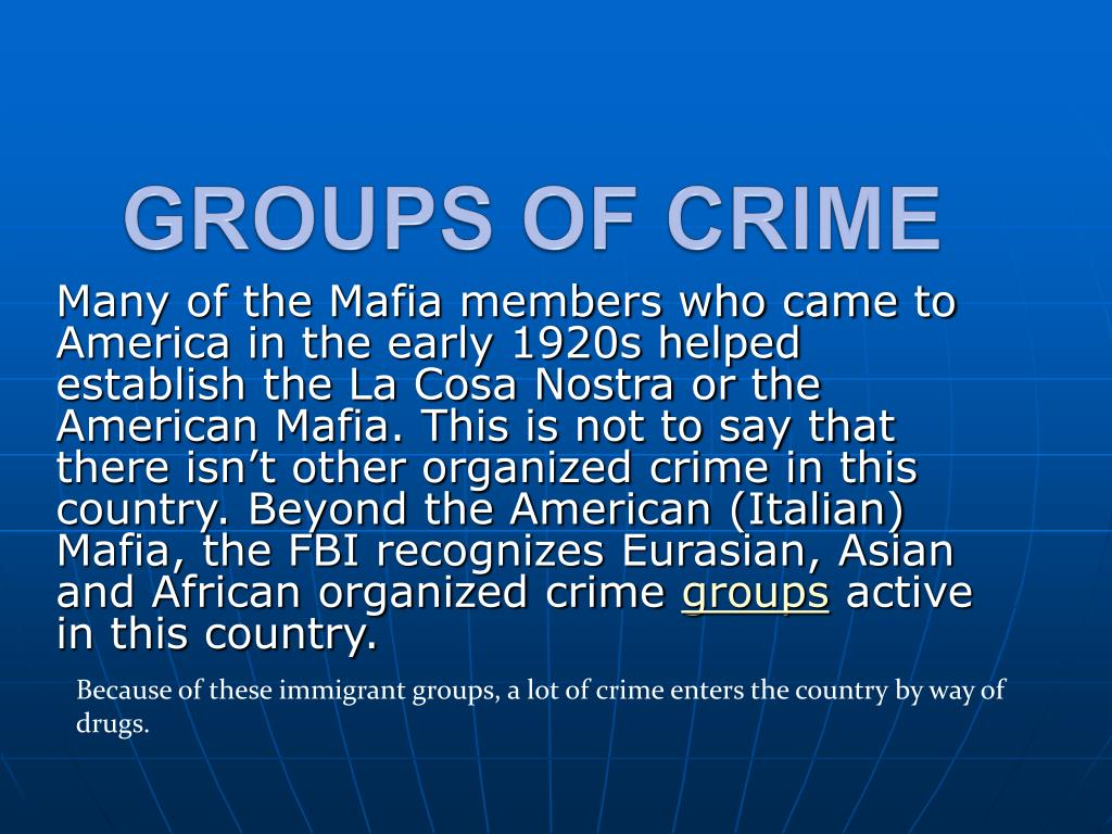 GROUPS OF CRIME