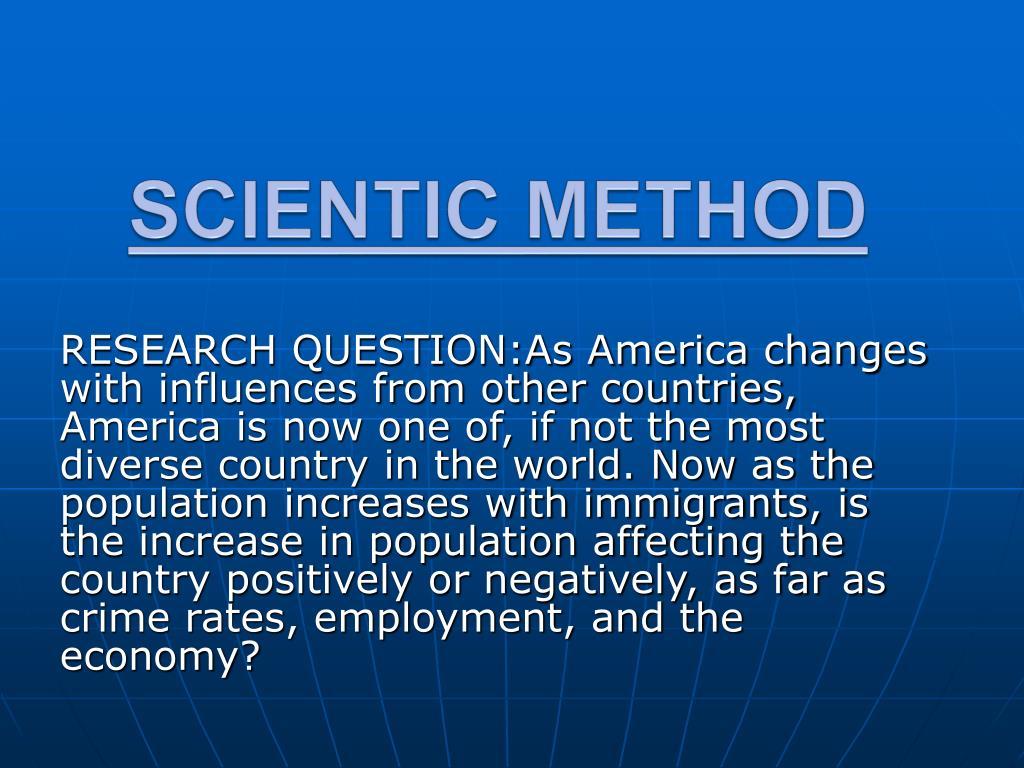 SCIENTIC METHOD
