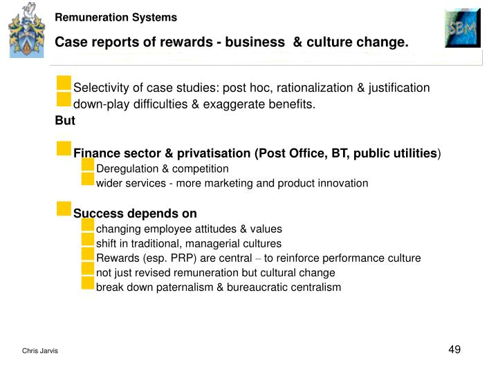 Case reports of rewards - business  & culture change.