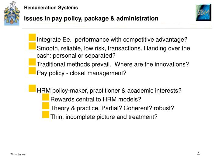 Issues in pay policy, package & administration