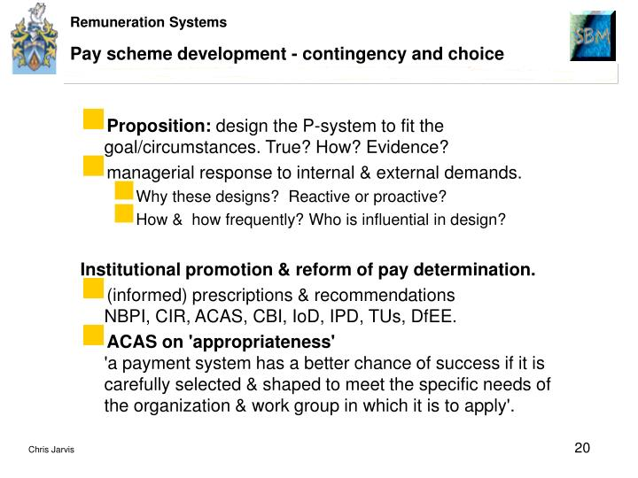 Pay scheme development - contingency and choice