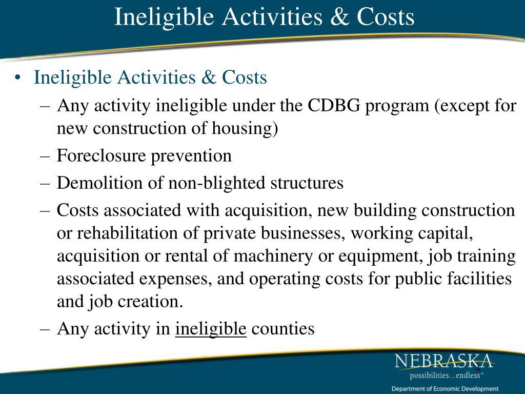Ineligible Activities & Costs