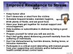 improve resistance to stress 2 of 2