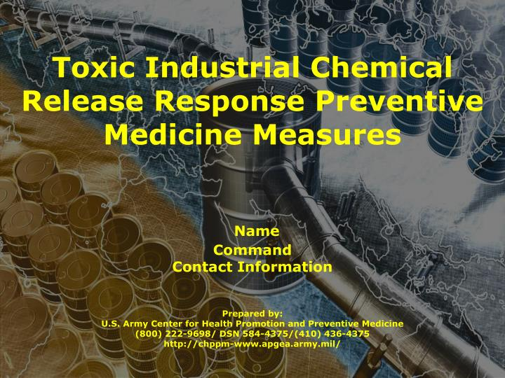 Toxic Industrial Chemical Release Response Preventive Medicine Measures