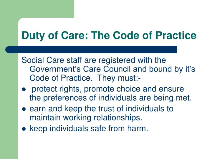 Duty of Care: The Code of Practice