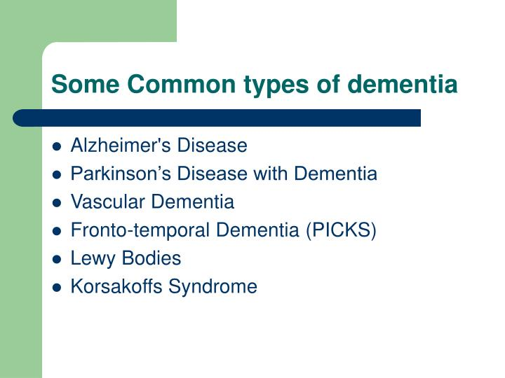 Some Common types of dementia