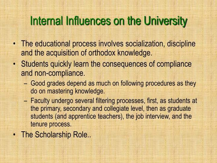 Internal Influences on the University