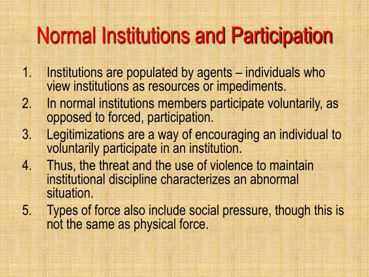 Normal Institutions and Participation