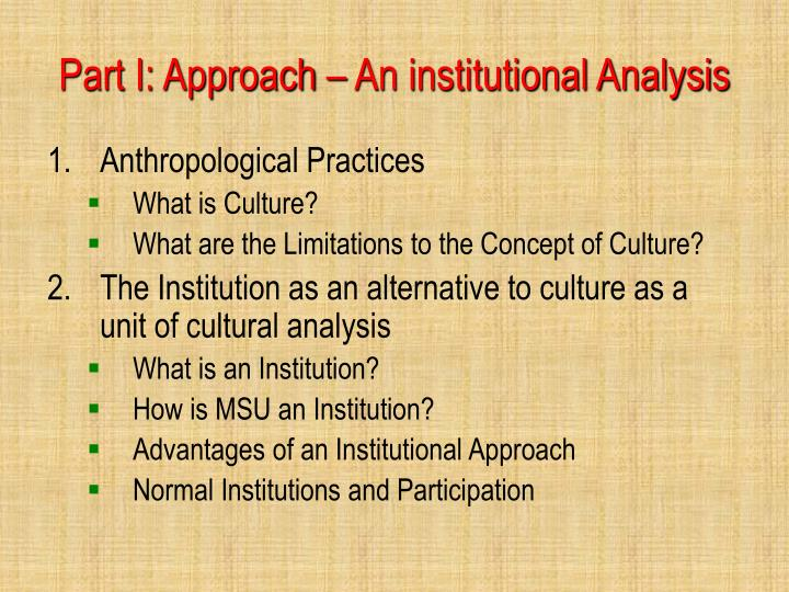 Part I: Approach – An institutional Analysis