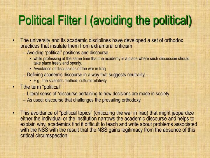 Political Filter I (avoiding the political)