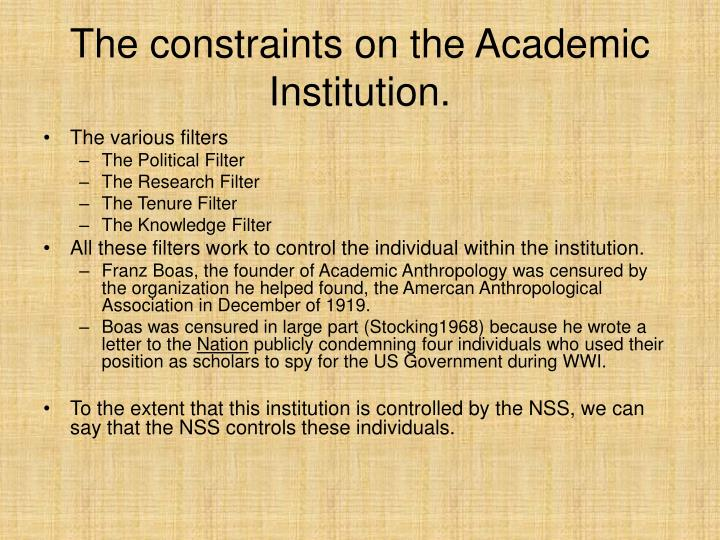 The constraints on the Academic Institution.