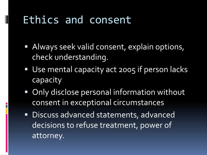 Ethics and consent