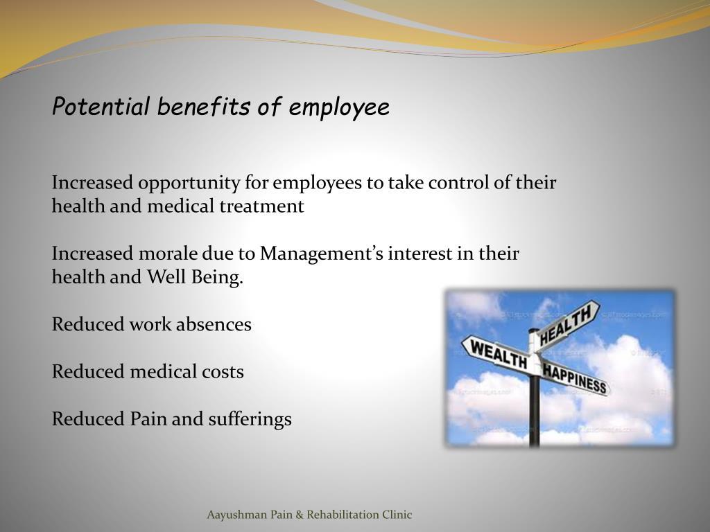 Potential benefits of employee