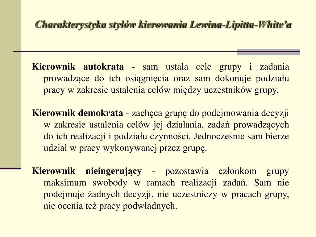 Charakterystyka stylów kierowania Lewina-Lipitta-White'a