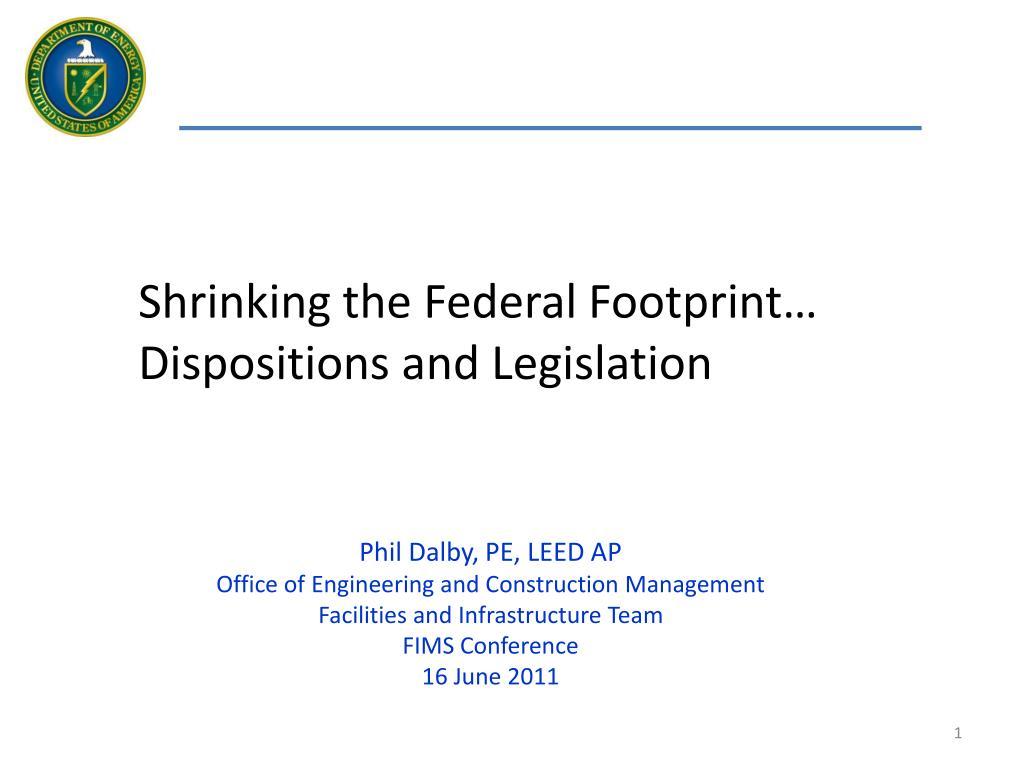 Shrinking the Federal Footprint…