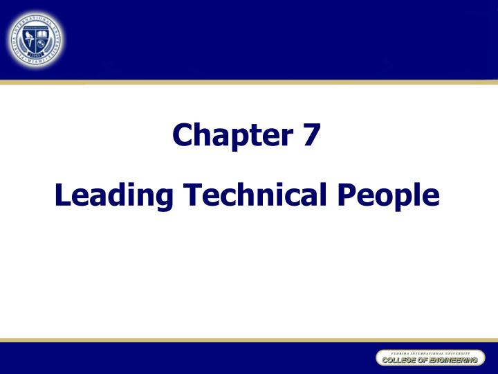 Chapter 7 leading technical people