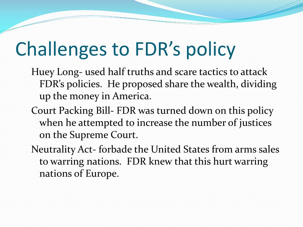 Challenges to FDR's policy