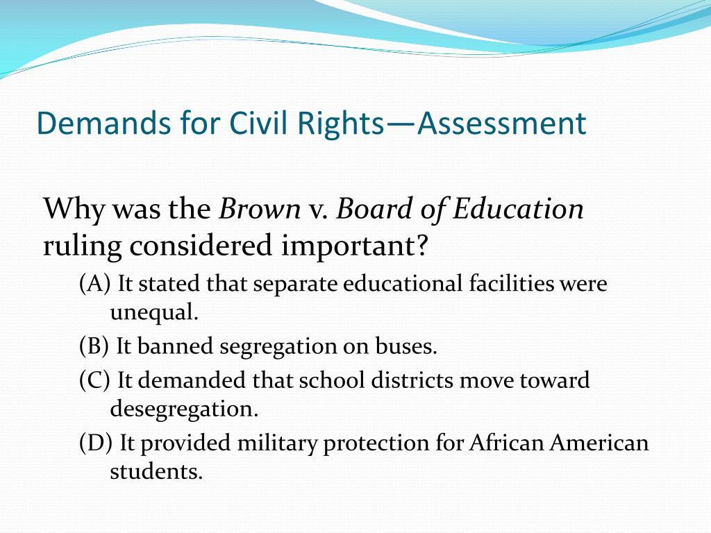 Demands for Civil Rights—Assessment