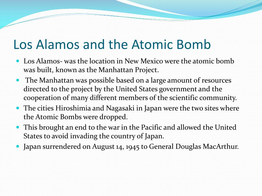 Los Alamos and the Atomic Bomb