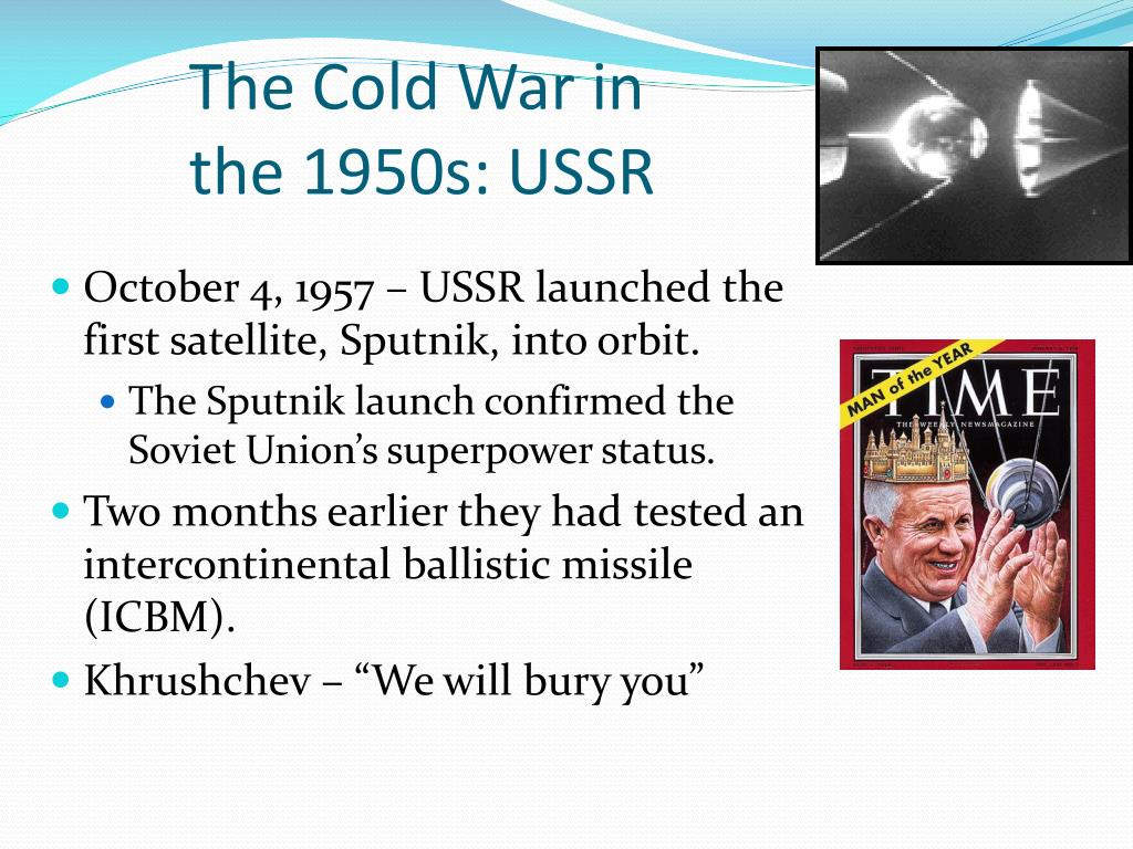 The Cold War in the 1950s: USSR
