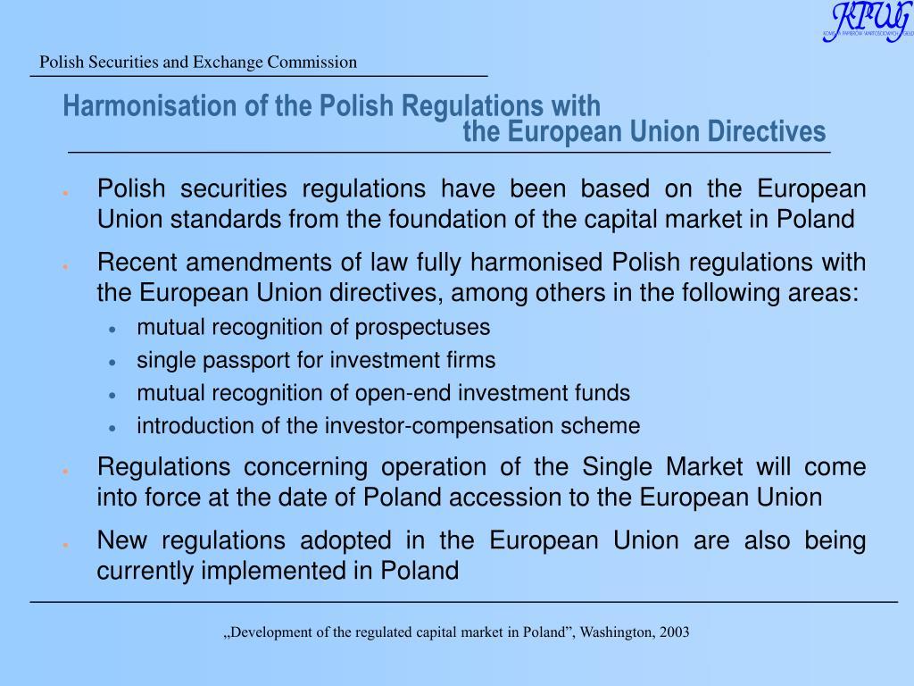 Harmonisation of the Polish Regulations with