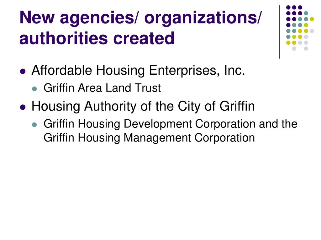 New agencies/ organizations/ authorities created