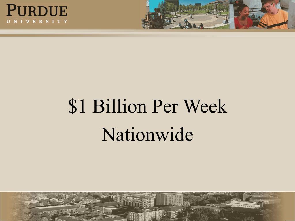 $1 Billion Per Week