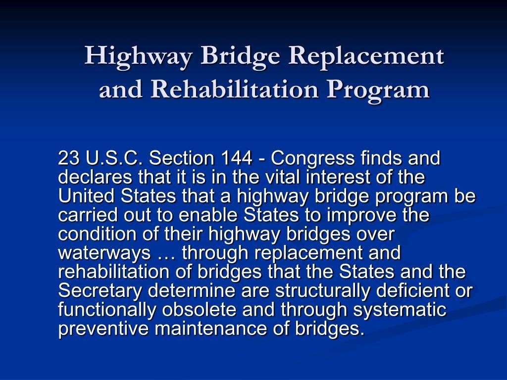 Highway Bridge Replacement and Rehabilitation Program