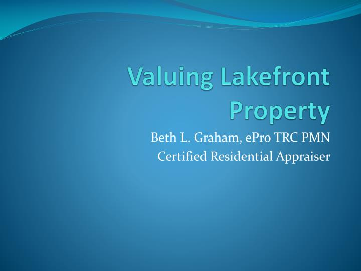 Valuing lakefront property