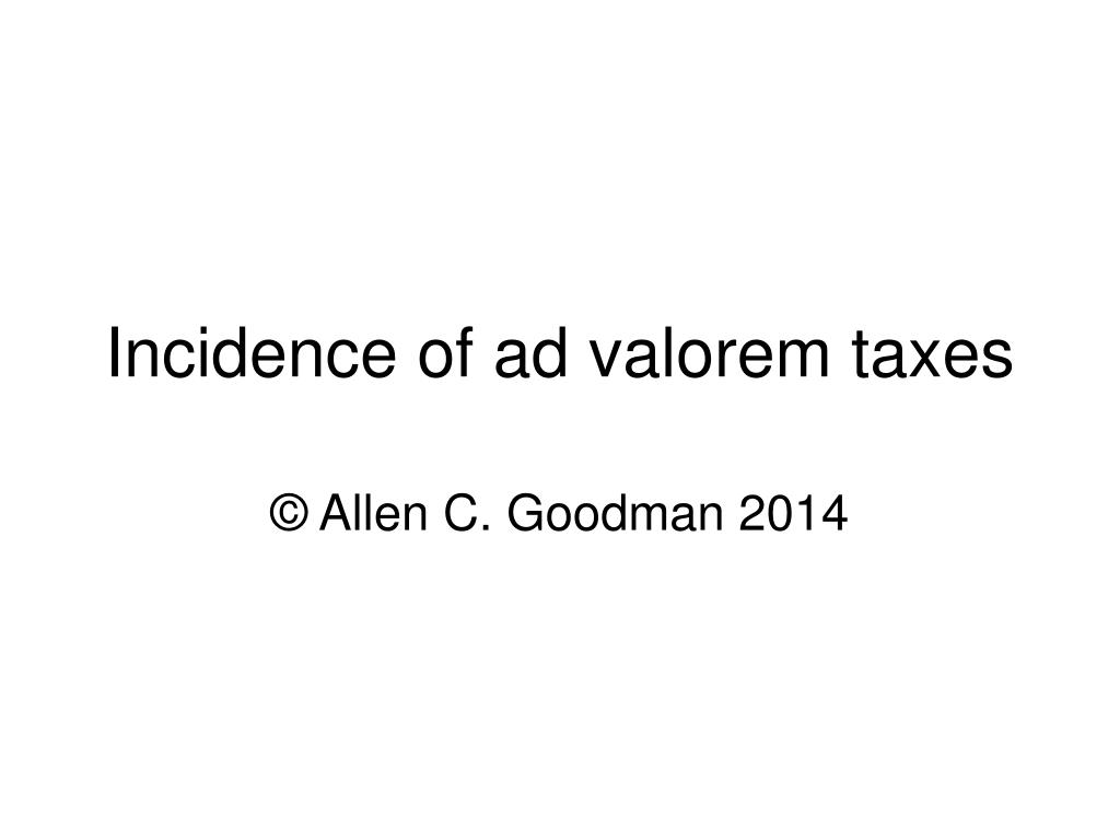 incidence of ad valorem taxes l.
