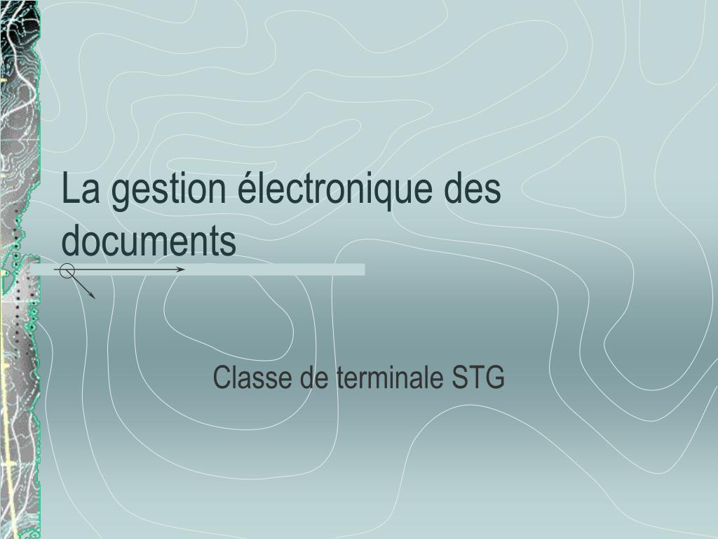 La gestion électronique des documents