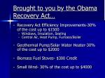 brought to you by the obama recovery act