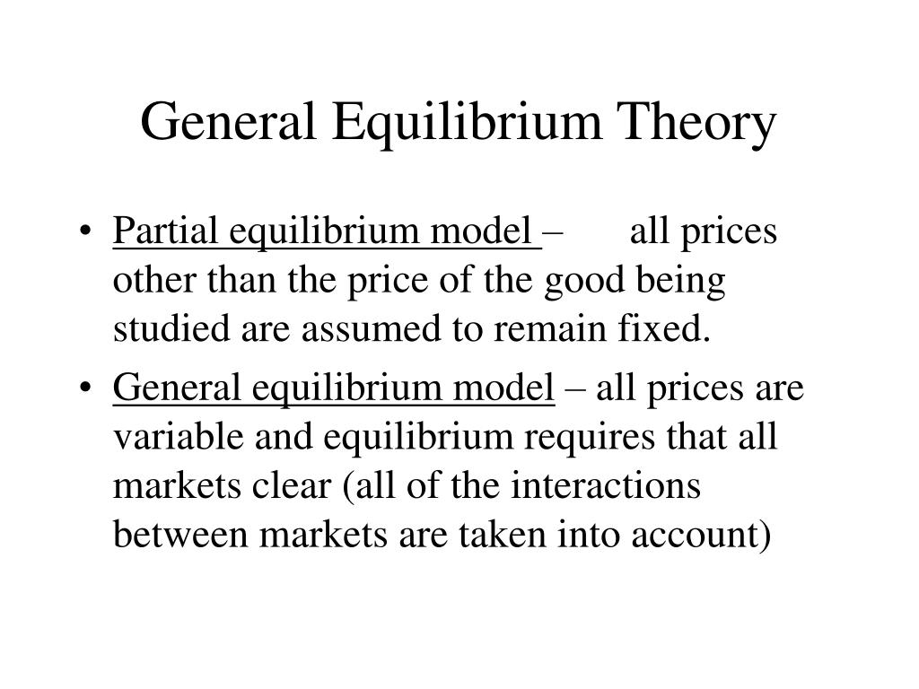General equilibrium and welfare ppt download.