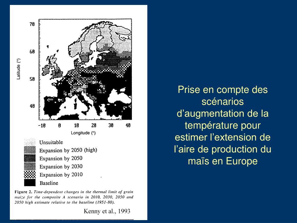 Prise en compte des scénarios d'augmentation de la température pour estimer l'extension de l'aire de production du maïs en Europe