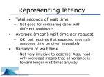 representing latency