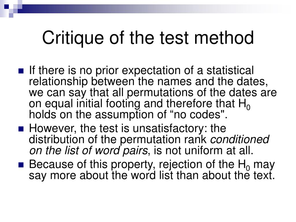Critique of the test method