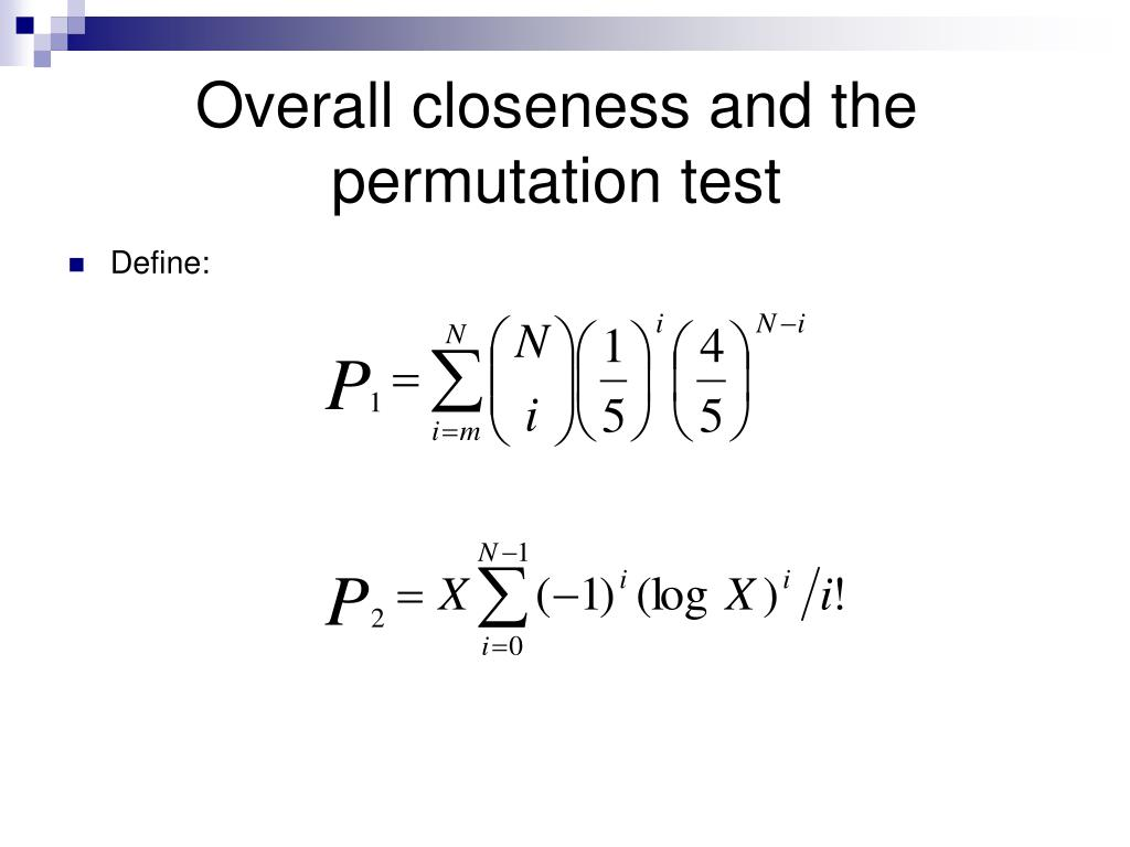 Overall closeness and the permutation test