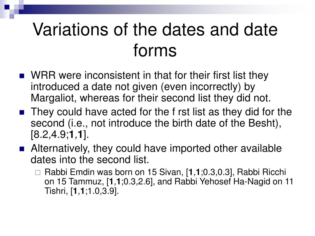 Variations of the dates and date forms