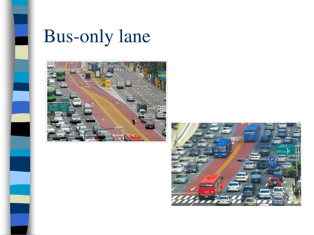 Bus-only lane