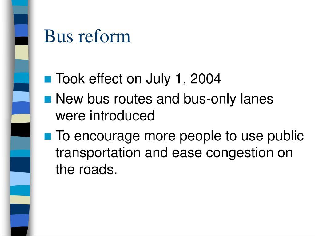 Bus reform