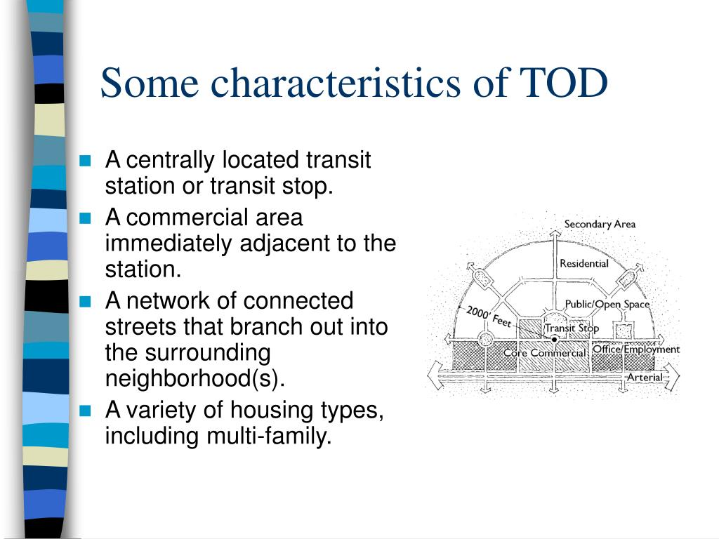 Some characteristics of TOD