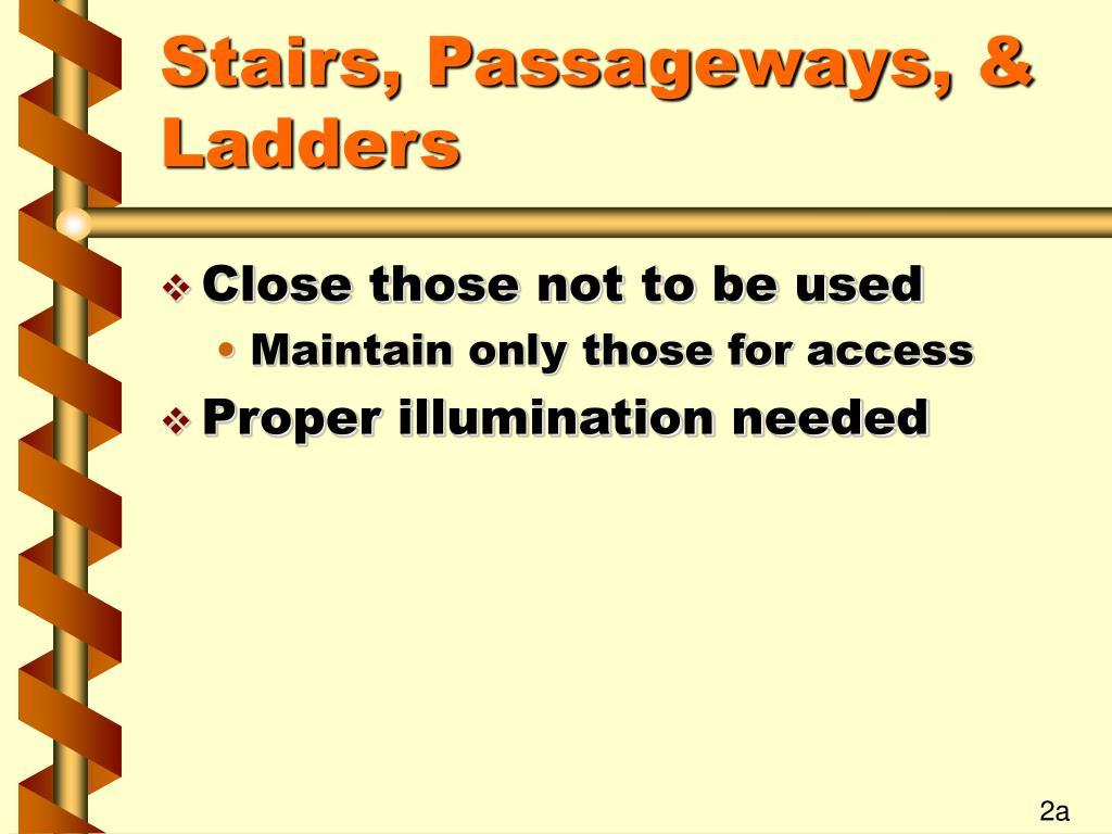 Stairs, Passageways, & Ladders