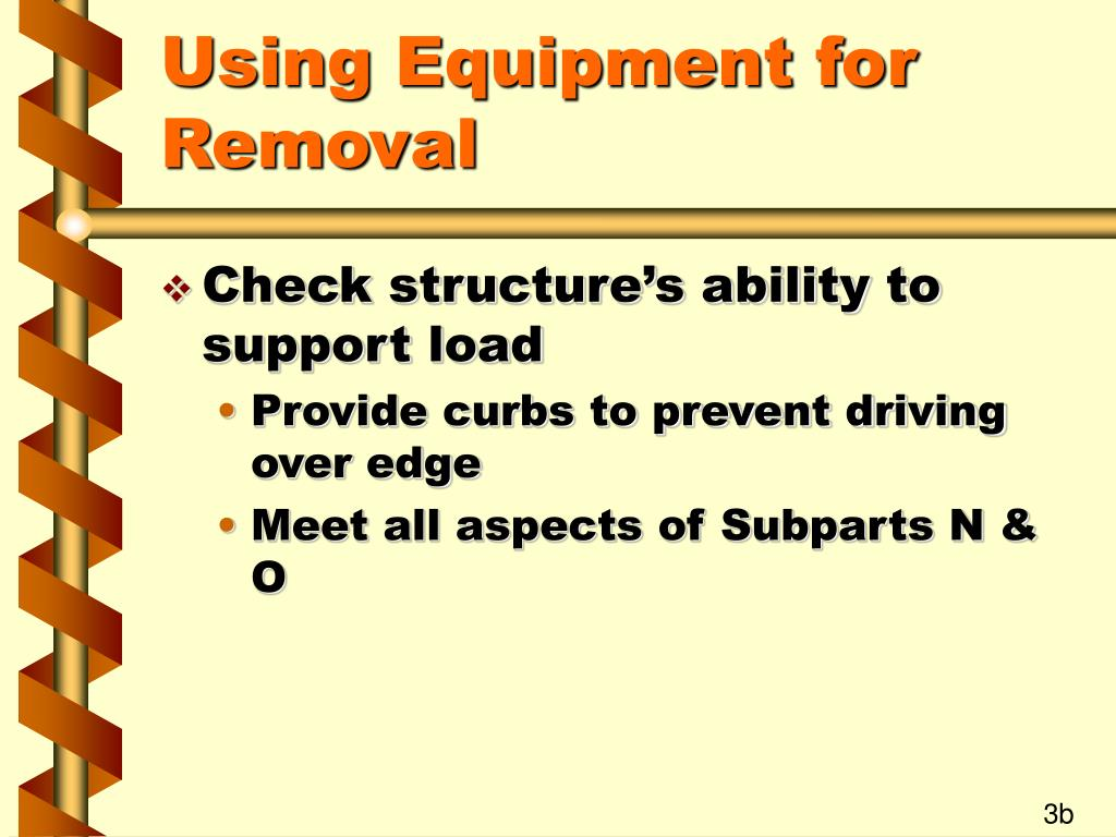 Using Equipment for Removal