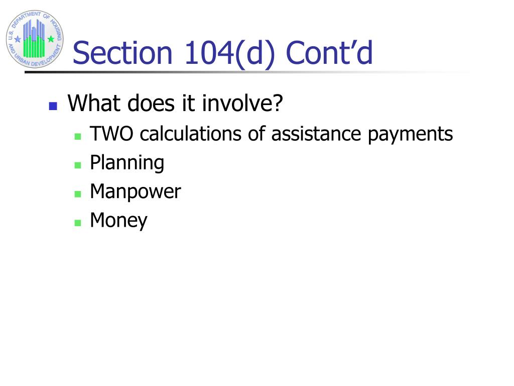 Section 104(d) Cont'd