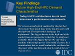 key findings future high end hpc demand characteristics