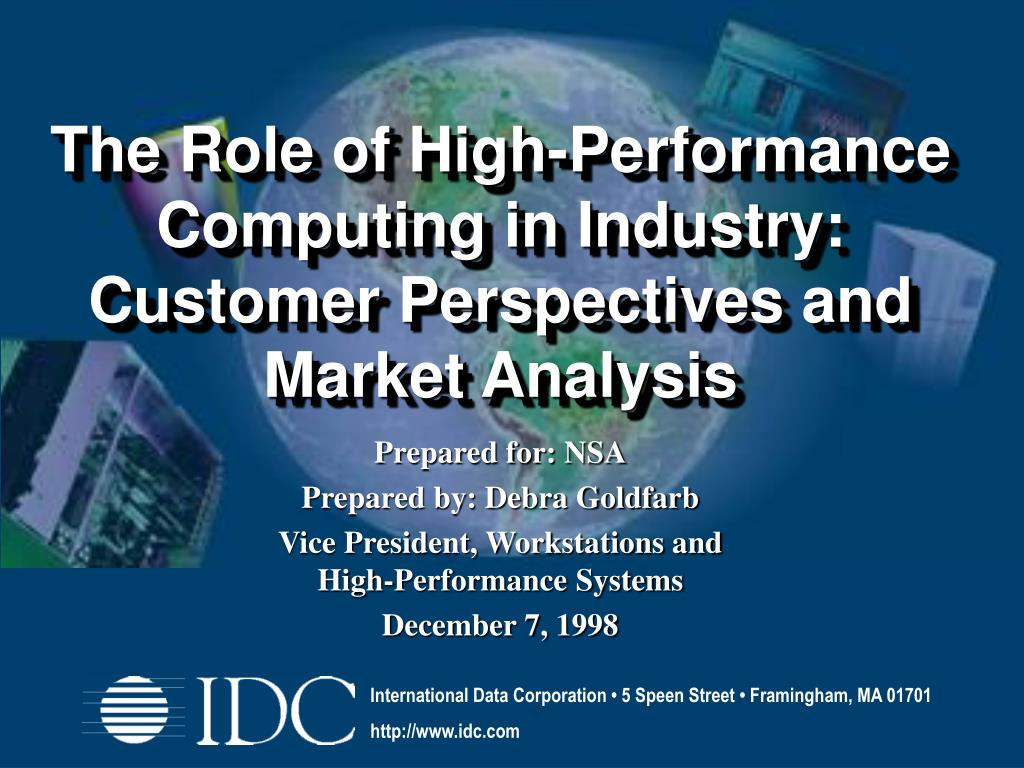 the role of high performance computing in industry customer perspectives and market analysis l.