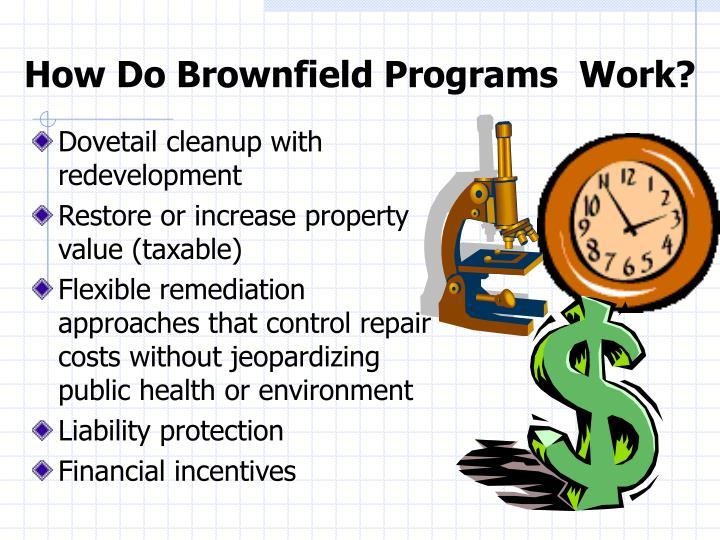 How Do Brownfield Programs  Work?