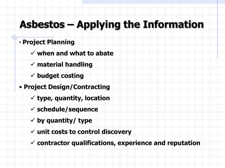 Asbestos – Applying the Information