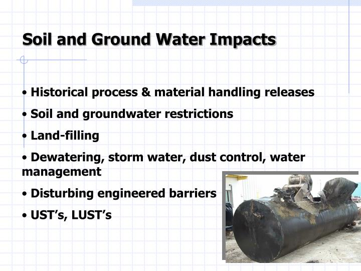 Soil and Ground Water Impacts
